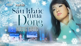 Hương Giang - Sầu Khúc Mùa Đông (Đức Trí) PBN 103