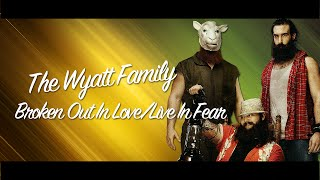 WWE| ''Broken Out In Love'' - The Wyatt Family Theme Song