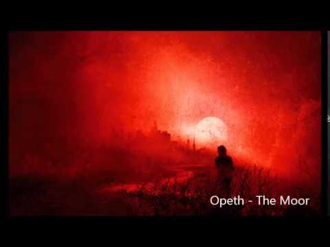 Opeth  The Moor Youtube