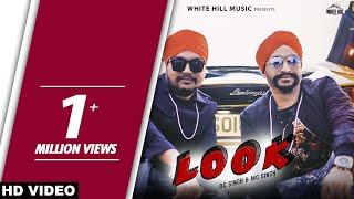Look (Full Song) DC Singh & MC Singh | New Song 2019 | White Hill Music