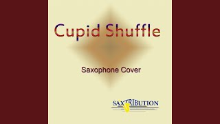 Cupid Shuffle (Saxophone Cover)