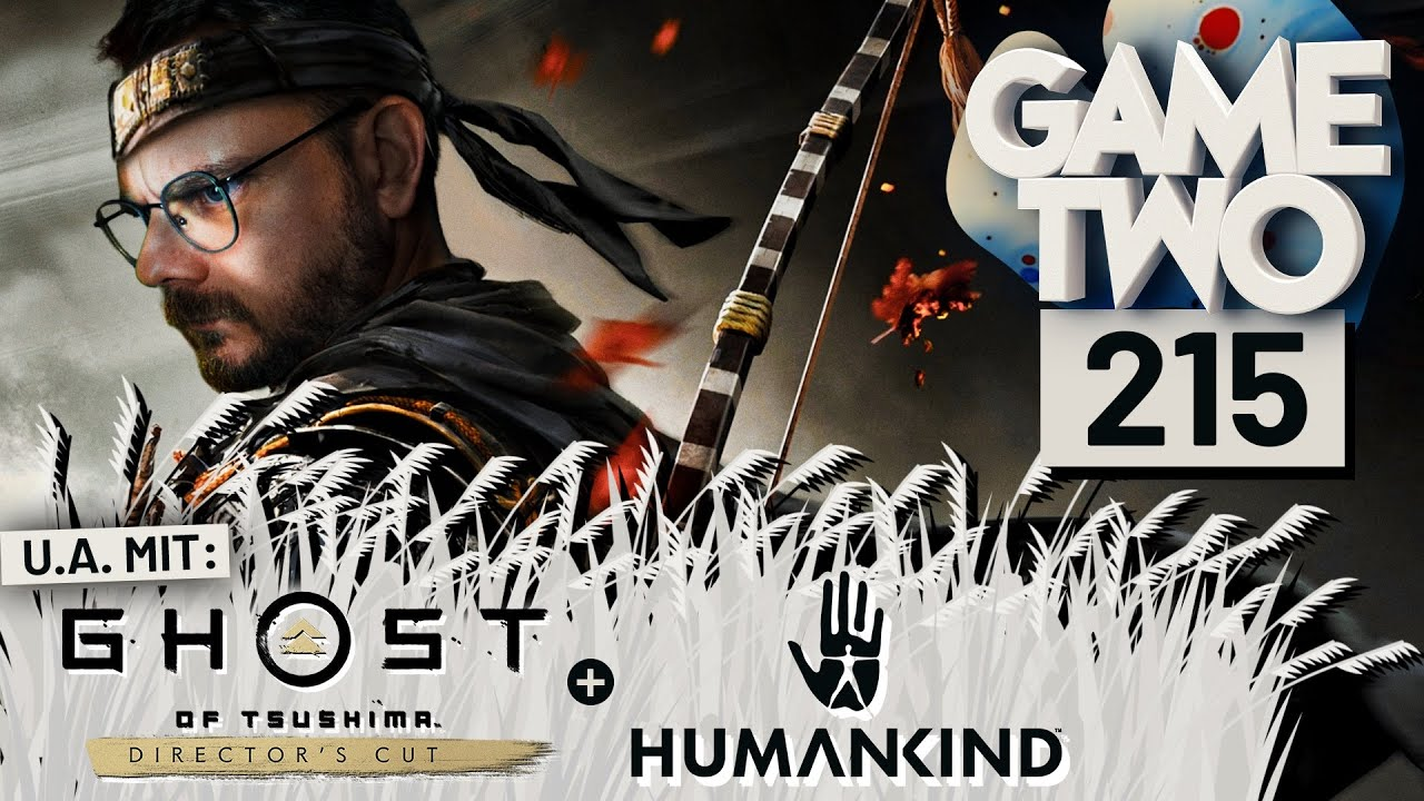 Download Ghost of Tsushima Director's Cut, Diablo 2: Resurrected, Humankind | Game Two #215