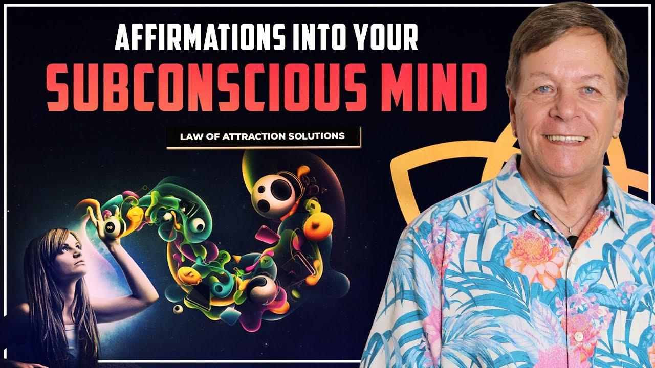 Affirmations Into Your Subconscious Mind For Secret Manifestation