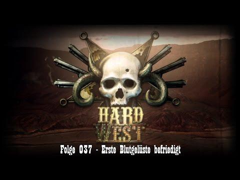 Hard West #037 - Erste Blutgelüste befriedigt [FullHD/German/Deutsch/LetsPlay] |