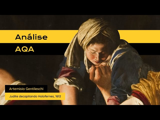 #análiseAQA: Judite Decapitando Holofernes