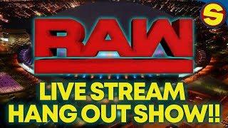 🔴  WWE RAW LIVE! HANGOUT STREAM! 🔴