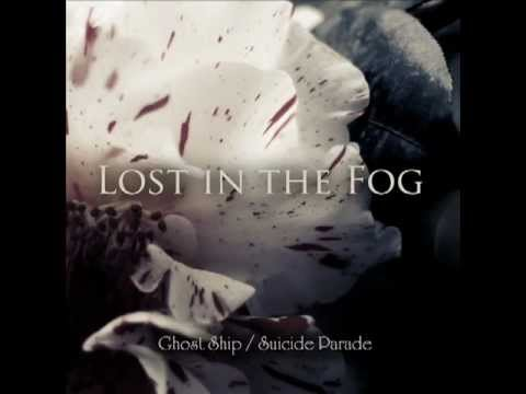 Lost in the Fog - Ghost Ship