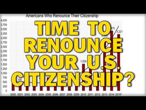 TIME TO RENOUNCE YOUR US CITIZENSHIP?