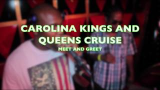 4th Annual CAROLINA KINGS AND QUEENS CRUISE with Dj Cleve, Dj B Lord & Dj Kub