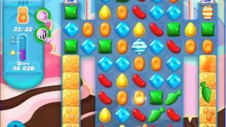 Candy Crush Saga SODA Level 385 CE