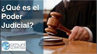 ¿Qué es el Poder Judicial? Una perspectiva desde México