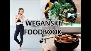 Wegański Foodbook  Co Jem w Ciągu Dnia #1
