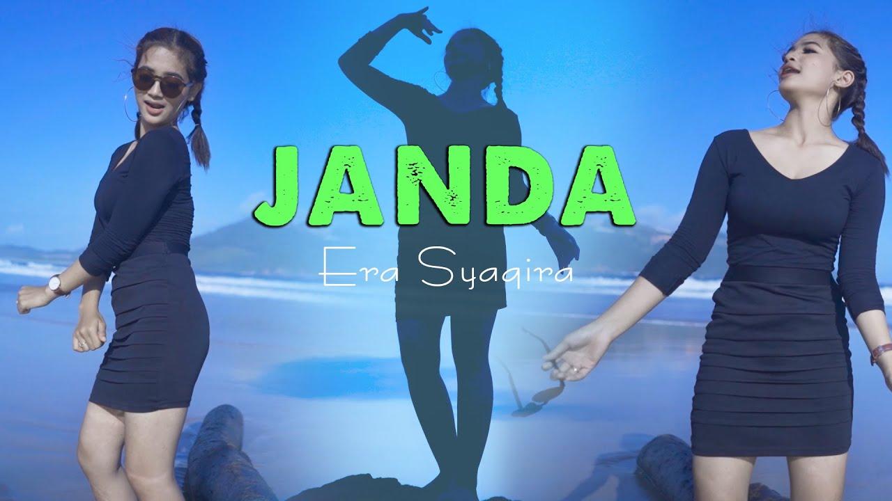 Download Janda ~ Era Syaqira   |   dj remix