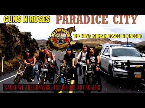 Paradise City (Guns N' Roses) By The Nuva