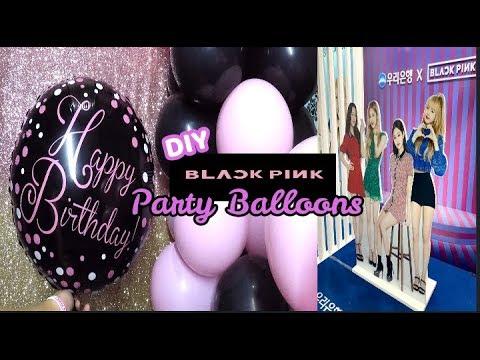 DIY Blackpink Balloons - How to Make -Arts & crafts