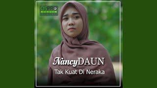 Download Lagu Tak Kuat Di Neraka mp3