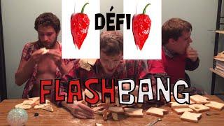Flashbang : Sauce la plus forte au monde / ALERTE VOMIS