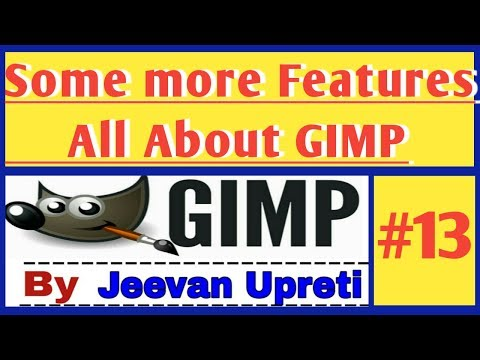 Some more features of gimp #13    GIMP in 1 video      Everything about GIMP      Jeevan Upreti    thumbnail