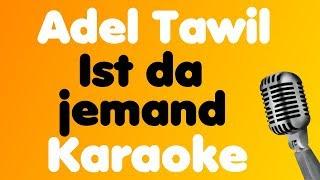 Adel Tawil - Ist da jemand - Karaoke