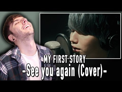 MY FIRST STORY -See you again (Cover)- REACTION!