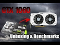 Asus Dual Geforce GTX 1060 6GB Unboxing And Benchmarks