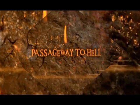 PRESS REEL: PASSAGEWAY TO HELL