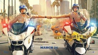 CHIPS (2017) 加州公路巡警 預告片