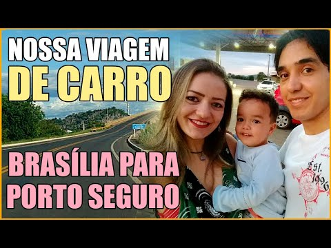 Viagem de Brasilia para Porto Seguro de carro