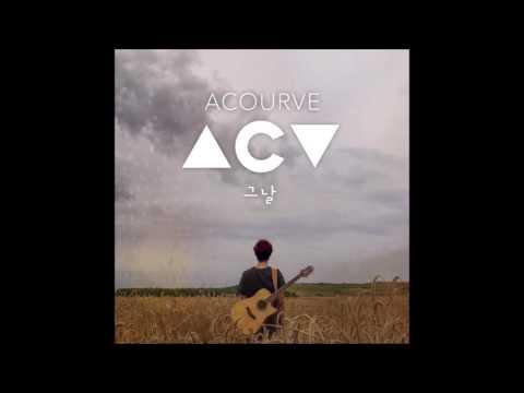 어쿠루브 (Acourve) - 그날 (The Day) (Lyrics and English Translation)