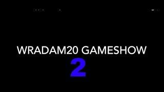Wradam20 GameShow [Ep:2] ----choose your own adventure----