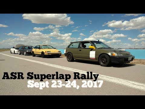 ASR Superlap Rally - Drag Racing & Time Attack - Sept 23/24 2017