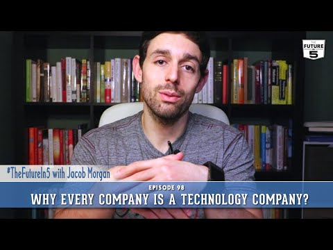 Why Every Company Is A Technology Company