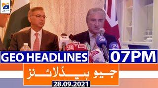 Geo Headlines 07 PM | 28th September 2021