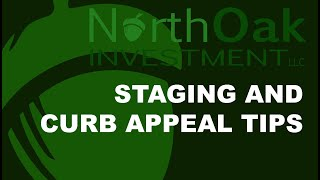 North Oak Investment Staging and Curb Appeal Tips