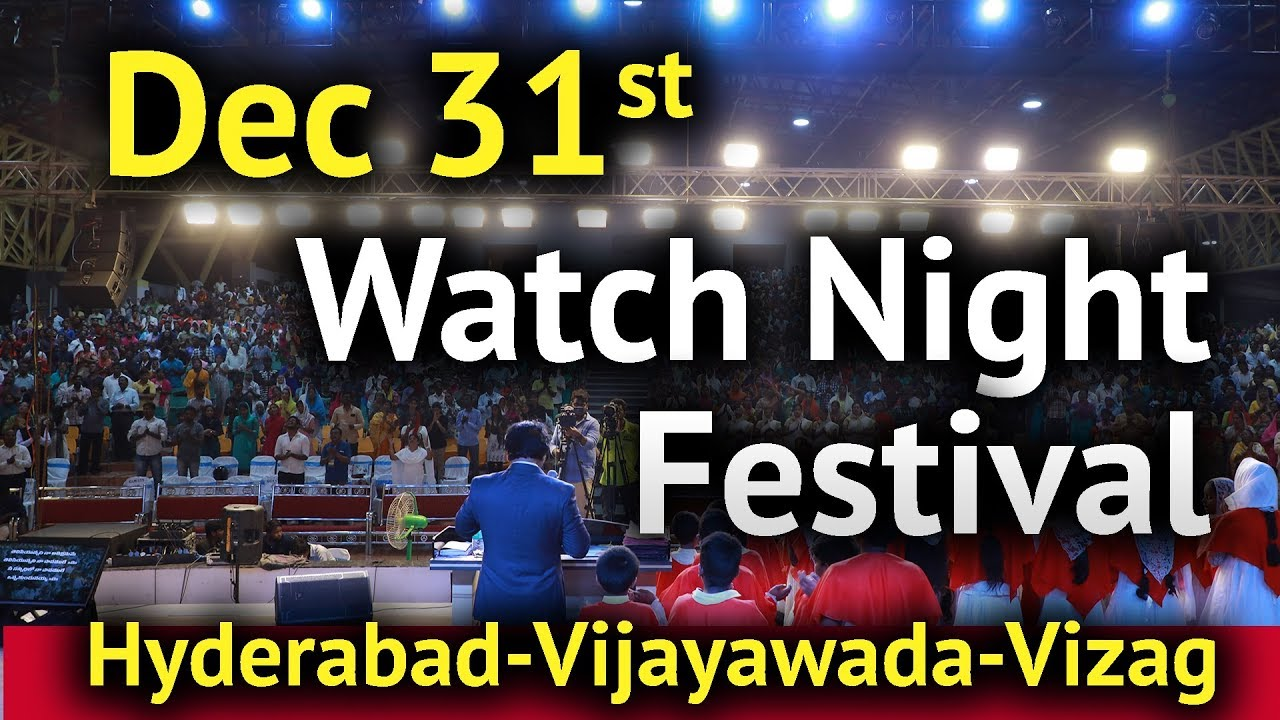 Dec 31st Watch Night Prayer Festival 2018 |Don't Miss it!|