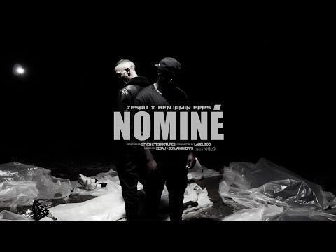 Youtube: Zesau ft Benjamin Epps – Nominé (Clip officiel)