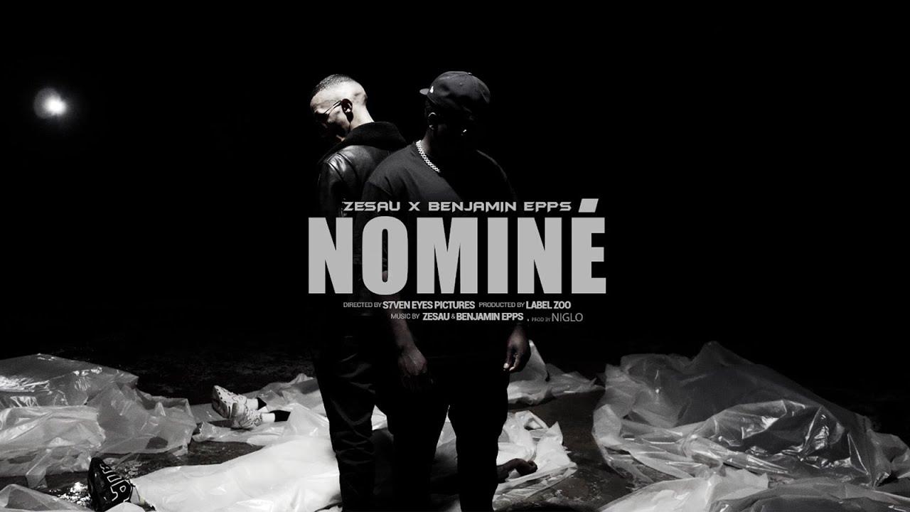 Download Zesau ft Benjamin Epps - Nominé (Clip officiel)