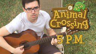 5 P.M. - Animal Crossing: New Leaf [Guitar Cover] [Brad Guerrero]