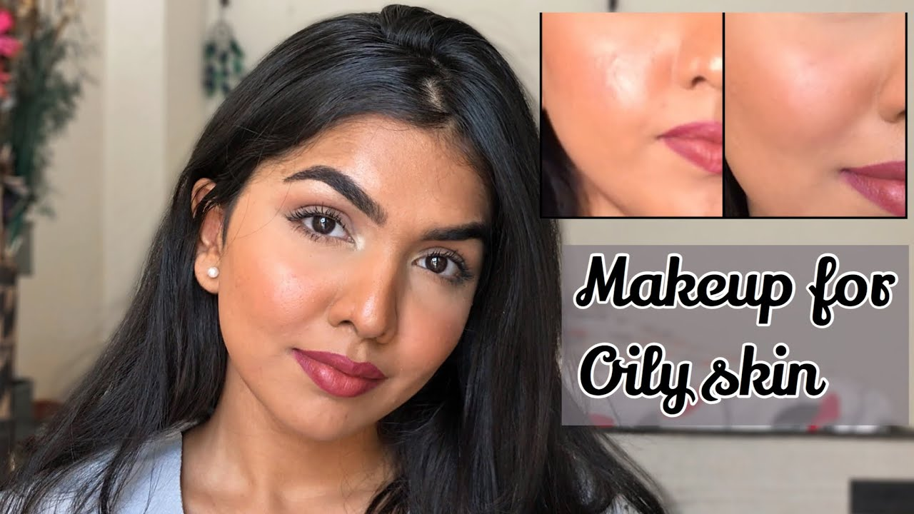 MAKEUP TIPS for OILY SKIN  How to make your makeup last longer