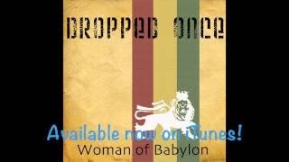 Woman of Babylon - by Dropped Once