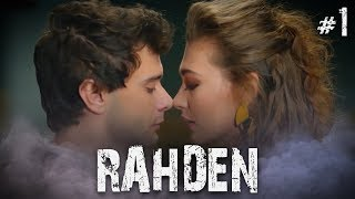 Rahmet ve Deniz - Part 1 (RahDen)