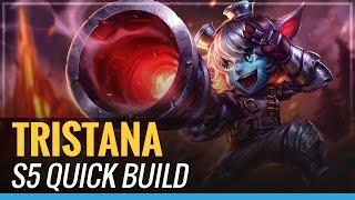 Tristana - S5 Quick Build - League of Legends