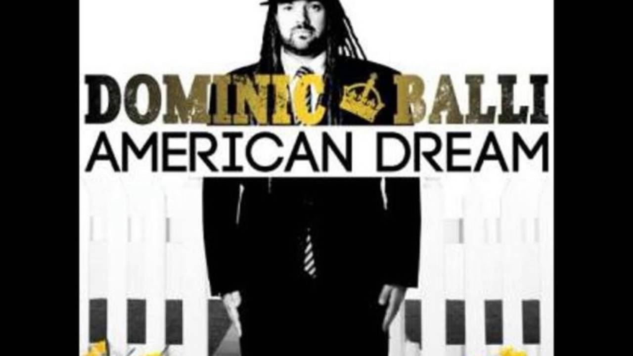 american dream dominic balli