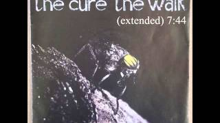 The Walk (extended) - The Cure