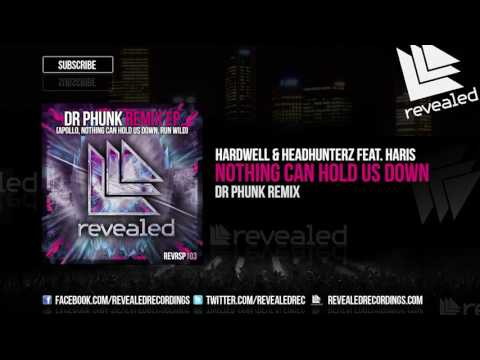 Hardwell & Headhunterz feat. Haris - Nothing Can Hold Us Down (Dr Phunk Remix) [OUT NOW!]