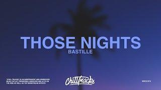 Bastille – Those Nights (Lyrics)
