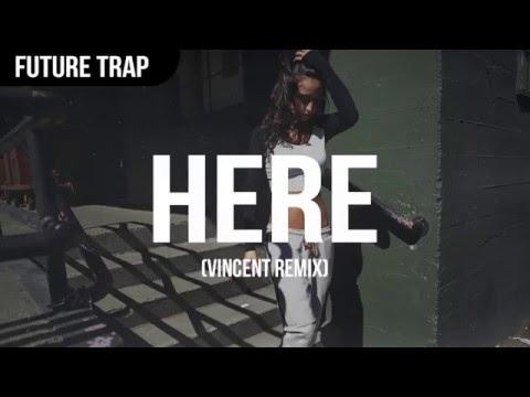 Alessia Cara - Here (Vincent Remix)