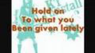 KT Tunstall- Hold on lyrics