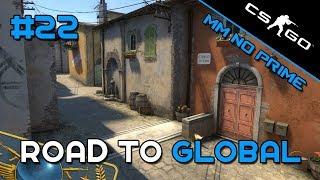 """CS:GO - Smurf Road to Global - """"¿Se rinden?"""" - MM No prime #22"""