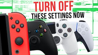 10 Console Settings You Need to TURN OFF NOW